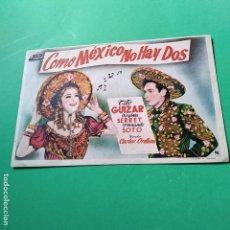 Cine: PROGRAMAS DE CINE: COMO MEXICO NO HAY DOS, VER FOTOS. Lote 115717447