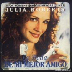 Cine: P-8340- LA BODA DE MI MEJOR AMIGO (MY BEST FRIEND'S WEDDING) (FORMATO POSAVASOS) JULIA ROBERTS. Lote 198497312