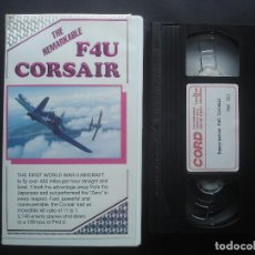 Cine: VHS THE REMARKABLE F4U CORSAIR. AVIACIÓN. Lote 116336527