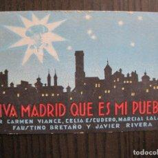 Cine: VIVA MADRID QUE ES MI PUEBLO - TARJETA - TEATRO PRINCIPAL PALACE -VER FOTOS - (C-4.132). Lote 116375515