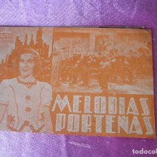 Cine: MELODIAS PORTEÑAS PROGRAMA CINE DOBLE DOBLE . . Lote 116526883