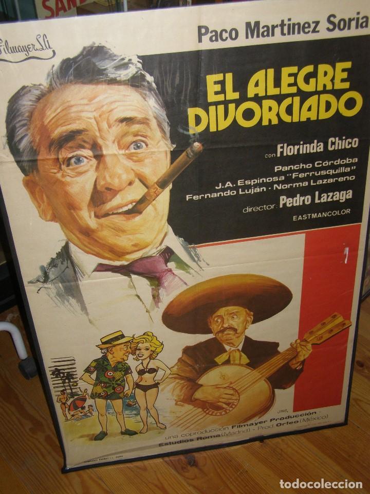 CARTEL CINE PELÍCULA EL ALEGRE DIVORCIADO DE PACO MARÍNEZ SORIA. ORIGINAL. MEDIDAS:100 X 70 CMS (Cine - Folletos de Mano - Comedia)