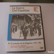 Cine: DVD LA GUERRA CIVIL ESPAÑOLA EL PRELUDIO DE LA TRAGEDIA (1931-36) PRECINTADA. Lote 117399583