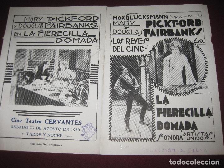 PROGRAMA DE CINE DOBLE. LA FIERECILLA DOMADA..MARY PICKFORD. CINE TEATRO CERVANTES 1930. (Cine - Folletos de Mano - Drama)