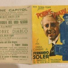 Cine: FOLLETO DE MANO POBRE DIABLO (PROGRAMA DOBLE). PUBLICIDAD CINE CAPITOL.. Lote 118062575