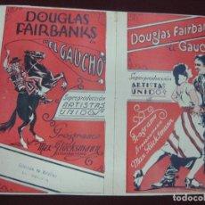 Cine: PROGRAMA DE CINE EL GAUCHO. DOUGLAS FAIRBANKS. FOLLETO DE MANO URUGUAYO.. Lote 118351935