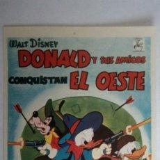 Cine: FOLLETO DE CINE, DONALD Y SUS AMIGOS CONQUISTAN EL OESTE, WALT DISNEY, AÑOS 60, SIN PUBLICIDAD. Lote 118607059
