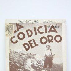 Cine: PROGRAMA DE CINE SIMPLE - LA CODICIA DEL ORO/ GUSTAV DIESSE - FEBRER & BLAY - AÑO 1942. Lote 119007411
