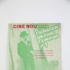 Cine: PROGRAMA DE CINE DOBLE - D. QUINTIN EL AMARGAO / ANA MARÍA CUSTODIO... - FILMOFONO - AÑO 1935. Lote 119008491