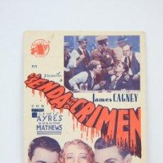 Cine: PROGRAMA DE CINE SIMPLE - LA SENDA DEL CRIMEN / JAMES CAGNEY, LEWIS AYRES - RIALBO - AÑO 1940. Lote 119009807