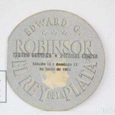 Cine: PROGRAMA DE CINE TROQUELADO -EL REY DE LA PLATA / EDWARD G. ROBINSON - WARNER BROS - AÑO 1934. Lote 119010459