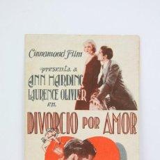 Cine: PROGRAMA DE CINE SIMPLE - DIVORCIO POR AMOR / ANN HARDINC, LAURENCE OLIVIER - CINNAMOND - AÑO 1933. Lote 119012123