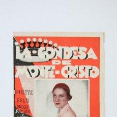 Cine: PROGRAMA DE CINE DOBLE - LA CONDESA DE MONTE-CRISTO / BRIGITTE HELM - FEBRER & BLAY - 1933. Lote 119079843