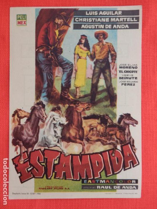 ESTAMPIDA, IMPECABLE SENCILLO, LUIS AGUILAR CRISTIANE MARTELL, CON PUBLI CINE DORADO (Cine - Folletos de Mano - Westerns)
