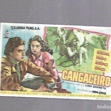Cine: PROGRAMA DE CINE. CANGACEIRO. TEATRO CINE LORETO. IMP. M.CRUZ CONDE, SEVILLA. VER DORSO. Lote 119428203
