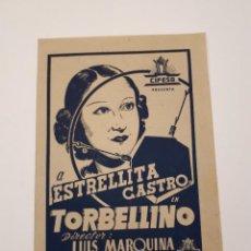 Cine: TORBELLINO, ESTRELLITA CASTRO, CIFESA. CANCIONERO.. Lote 120070391