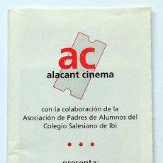 Cine: PROGRAMA CINE IBI ALICANTE, COLEGIO SALESIANOS 1997, ALACANT CINEMA. Lote 120310823