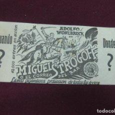 Cine: PROGRAMA DE CINE. MIGUEL STROGOFF O EL CORREO DEL ZAR. ADOLFO WOHLBRUCK. . Lote 120410151