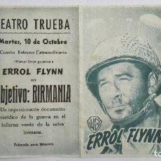Cine: FOLLETO DE CINE DOBLE, OBJETIVO BIRMANIA , AÑOS 60, PUBLICIDAD TEATRO TRUEBA, ORIGINAL. Lote 120440523