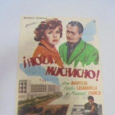 Cine: PROGRAMA DE CINE. C/P. ¡HOLA, MUCHACHO!. Lote 120631235
