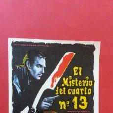 Cine: - EL MISTERIO DEL CUARTO Nº 13 - FOLLETO DE CINE, SIN PUBLICIDAD.. Lote 120808683