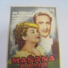 Cine: PROGRAMA DE CINE. S/P. MAÑANA COMO HOY. Lote 120872383