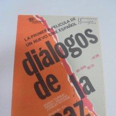 Cine: PROGRAMA DE CINE. S/P. DIALOGOS DE LA PAZ. Lote 120872411