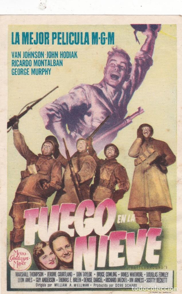 FUEGO EN LA NIEVE CON VAN JOHNSON, JOHN HODIAK, RICARDO MONTALBAN, GEORGE MURPHY SIN PUBLICIDAD (Cine - Folletos de Mano - Bélicas)