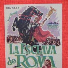 Cine: LA ESCLAVA DE ROMA, IMPECABLE SENCILLO, ROSANA PODESTA, C/PUBLI T. CIRCO Y T. DE VERANO. Lote 121049659