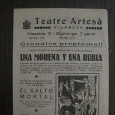 Cine: UNA MORENA Y UNA RUBIA-EL SALTO MORTAL - PROGRAMA DE CINE - VILANOVA -VER FOTOS-(C-4166). Lote 121053943