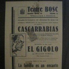 Cine: CASCARRABIAS - EL GIGOLO - PROGRAMA DE CINE - VILANOVA -VER FOTOS-(C-4172). Lote 121054875