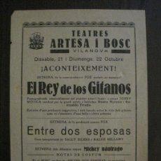Cine: EL REY DE LOS GITANOS - PROGRAMA DE CINE - VILANOVA -VER FOTOS-(C-4181). Lote 121056163