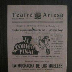 Cine: EL CODIGO PENAL - PROGRAMA DE CINE - VILANOVA -VER FOTOS-(C-4182). Lote 121056471