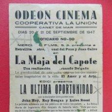 Cine: FOLLETO, PROGRAMA, CINE ODEON ,CANET DE MAR - LA ULTIMA OPORTUNIDAD - AÑO 1947..... R-9202. Lote 121124319