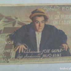 Cine: FOLLETO DE MANO DE SE HA PERDIDO UN CADAVER . DETRAS PUBLICIDAD CINE AVENIDA , SEVILLA, 1943. Lote 121667643