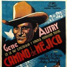 Cine: CA MINO E MEJICO- GENE AUTRY-TERRAZA DE VERANO DEL CINEMA PROYECCIONES-JULIO 1943. Lote 121964199