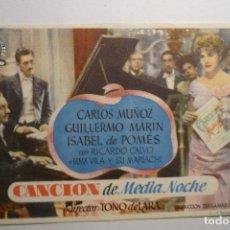 Flyers Publicitaires de films Anciens: PROGRAMA CANCION DE MEDIA NOCHE - CARLOS MUÑOZ. Lote 122100243