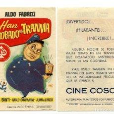 Foglietti di film di film antichi di cinema: HAN ROBADO UN TRANVÍA, CON ALDO FABRIZI.. Lote 122621703