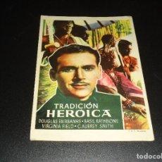 Cine: PROGRAMA DE MANO ORIGINAL - TRADICION HEROICA - CINE DE MANZANARES ( PEDIDO MINIMO 5 EUROS ). Lote 122766787