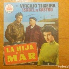 Cine: FOLLETO - PELÍCULA - FILM - LARGOMETRAJE - CINE - LA HIJA DEL MAR - IMPERIAL CINEMA - 1953 -. Lote 123000447
