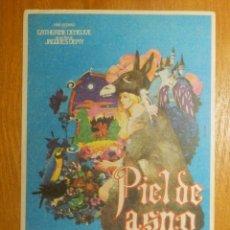 Cine: FOLLETO - PELÍCULA - FILM - LARGOMETRAJE - CINE - PIEL DE ASNO. Lote 123000991