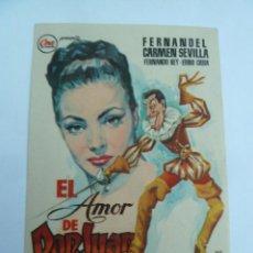 Flyers Publicitaires de films Anciens: EL AMOR DE DON JUAN FERNANDEL CARMEN SEVILLA FOLLETO DE MANO ORIGINAL ESTRENO PERFECTO ESTADO. Lote 123346811