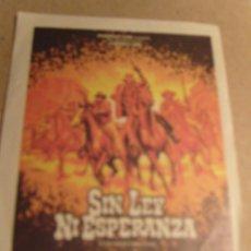 Cine: SIN LEY NI ESPERANZA. Lote 125184439