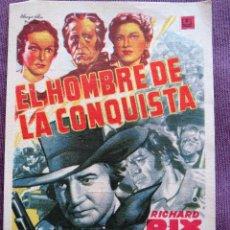 Cine: EL HOMBRE DE LA CONQUISTA. Lote 125185219