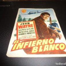 Cine: PROGRAMA DE MANO ORIGINAL - INFIERNO BLANCO - SIN CINE. Lote 125996175