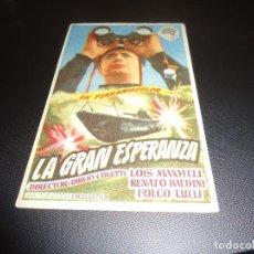 Cine: PROGRAMA DE MANO ORIGINAL - LA GRAN ESPERANZA - SIN CINE. Lote 125996971