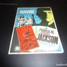 Cine: PROGRAMA DE MANO ORIGINAL - LA PATRULLA DEL CORONEL JACKSON - SIN CINE. Lote 125997179