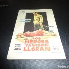 Cine: PROGRAMA DE MANO ORIGINAL - LOS HÉROES TAMBIEN LLORAN - CINE AVENIDA. Lote 125997679