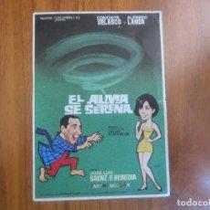 Cine: PROGRAMA DE CINE FOLLETO DE MANO-EL ALMA SE SERENA-AÑOS 50-60SIN PUBLICIDAD VER FOTOS. Lote 126051615