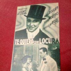 Cine: TE QUIERO CON LOCURA TEATRO SAN FERNANDO. Lote 126432291